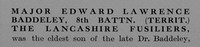 Baddeley E L Major 8th Lancashire Fusiliers Obit Part 1 The Bond Of Sacrifice Vol 2